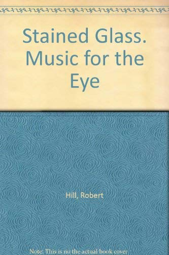 9780912020457: Title: Stained Glass Music for the Eye