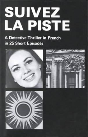 9780912022307: Suivez La Piste: A Detective Thriller in French in 25 Short Episodes (English and French Edition)