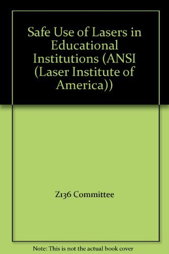 9780912035673: Safe Use of Lasers in Educational Institutions (ANSI (Laser Institute of America))