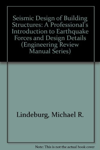 9780912045221: Seismic Design of Building Structures: A Professional's Introduction to Earthquake Forces and Design Details (Engineering Review Manual Series)