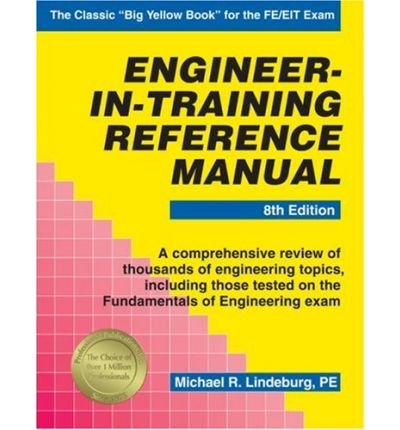 9780912045382: Engineer-In-Training Reference Manual (Engineering reference manual series)