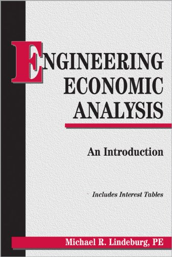 Engineering Economic Analysis: An Introduction: Lindeburg PE, Michael R.