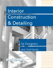 9780912045672: Interior Construction and Detailing for Designers and Architects