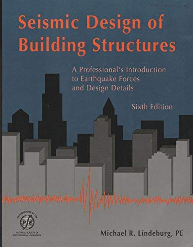 9780912045764: Seismic Design of Building Structures: A Professional's Introduction to Earthquake Forces and Design Details (Engineering Reference Manual Series)