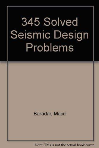 9780912045788: 345 Solved Seismic Design Problems
