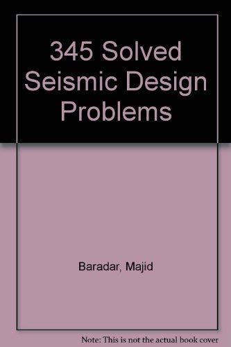 9780912045887: 345 Solved Seismic Design Problems