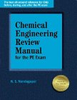 9780912045924: Chemical Engineering Reference Manual for the PE Exam