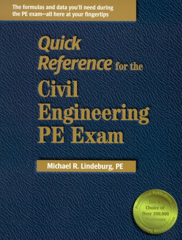 9780912045979: Quick Reference for the Civil Engineering Pe Exam (Engineering Licensing Exam and Reference Series)