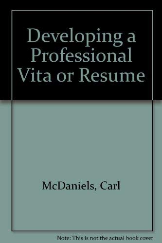 9780912048819: Developing a Professional Vita or Resume