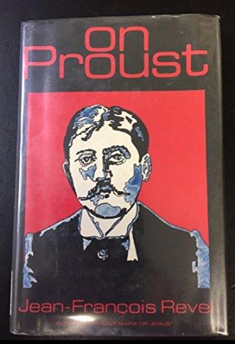 On Proust: Jean Francois Revel