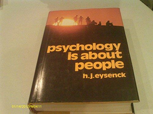 Psychology Is About People: Eysenck, H. J.