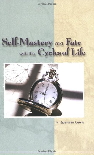 Self-Mastery and Fate With the Cycles of: Lewis, H. Spencer