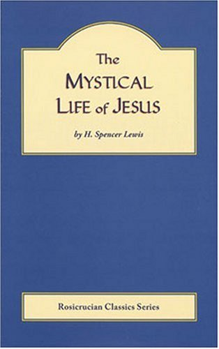 9780912057460: The Mystical Life of Jesus