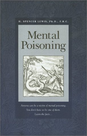 Mental Poisoning: H. Spencer Lewis