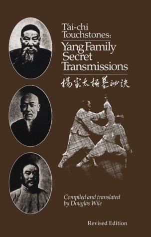 9780912059013: Tai Chi Touchstones: Yang Family Secret Transmissions