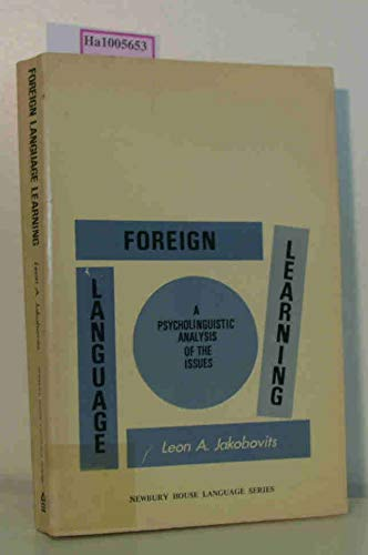 9780912066028: Foreign language learning;: A psycholinguistic analysis of the issues (Newbury House language series)