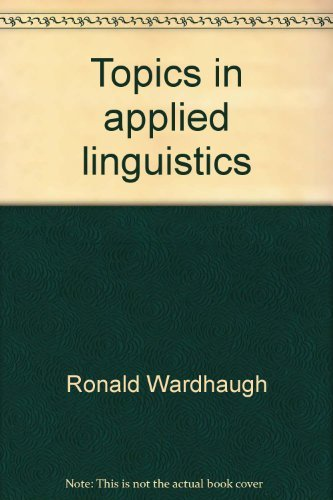 Topics in applied linguistics (0912066105) by Ronald Wardhaugh