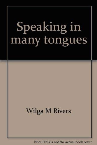 9780912066646: Speaking in many tongues [Paperback] by Wilga M Rivers