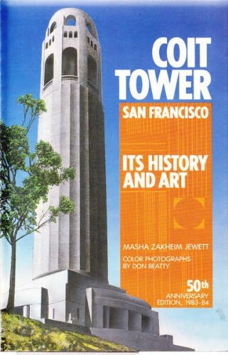 9780912078755: Coit Tower, San Francisco, Its History and Art, 50th Anniversary Edition: 1983-84