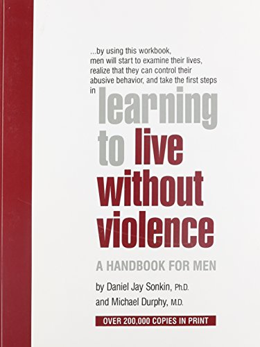 9780912078922: Learning to Live Without Violence: A Handbook for Men