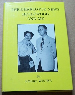 The Charlotte News Hollywood and Me: Wister, Emery
