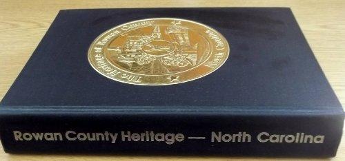 9780912081175: The Heritage of Rowan County, North Carolina