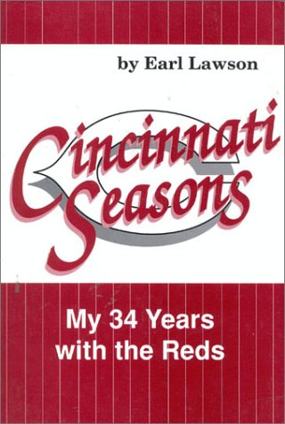 Cincinnati Seasons: My 34 Years With the Reds
