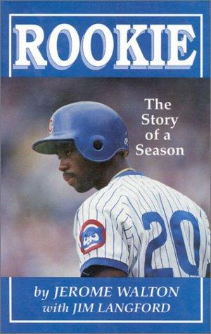 Rookie: The Story of a Season: Walton, Jerome