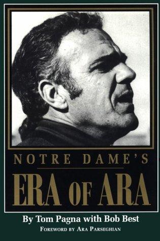 Notre Dame's Era Of Ara: Pagna Tom with Bob Best
