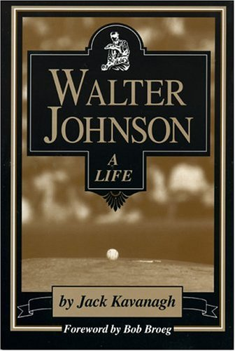 Walter Johnson: A Life,