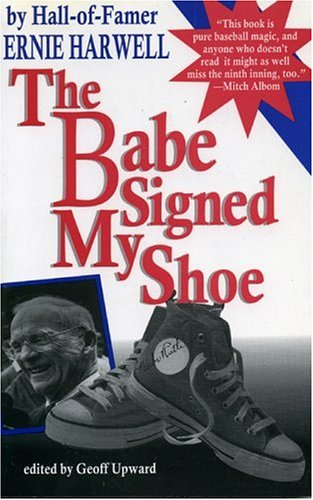 9780912083957: The Babe Signed My Shoe (Honoring a Detroit Legend)