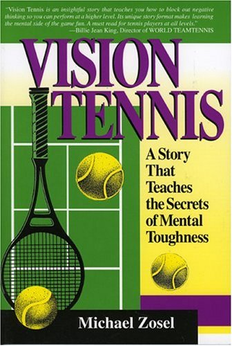 9780912083971: Vision Tennis: A Story That Teaches the Secrets of Mental Toughness
