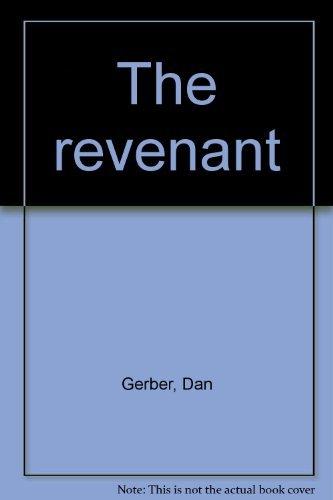 The Revenant: Dan Gerber