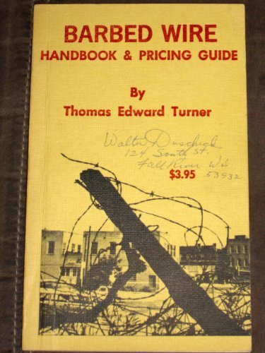 Barbed Wire; Handbook & Pricing Guide: turner, thomas
