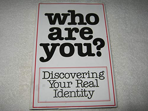 9780912093000: Who Are You Discovering Your Real Identity (Who Are You? Series, Pt. 1)