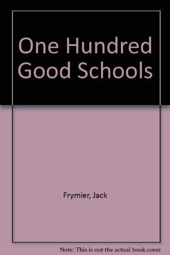 9780912099026: One Hundred Good Schools