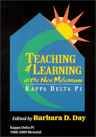 Teaching and Learning in the New Millennium