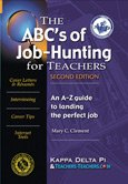 The ABC's of Job-Hunting for Teachers: An A-Z Guide to Landing the Perfect Job: Clement, Mary ...