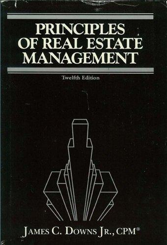Principles of Real Estate Management: Downs, James, Jr.