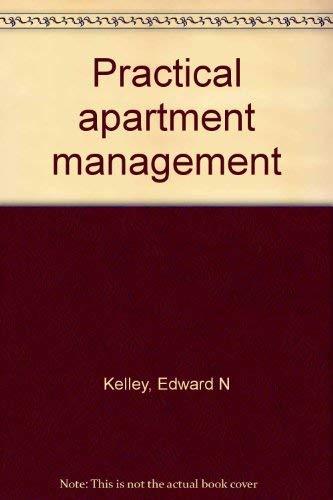 9780912104492: Practical apartment management