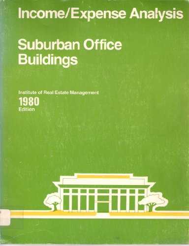 9780912104522: Income Expense Analysis: Suburban Office Buildings
