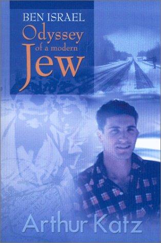 9780912106052: Ben Israel: Odyssey of a Modern Jew