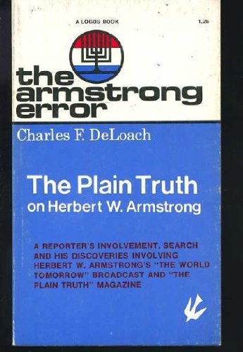 9780912106137: The Armstrong Error (The Plain Truth on Herbert W. Armstrong)