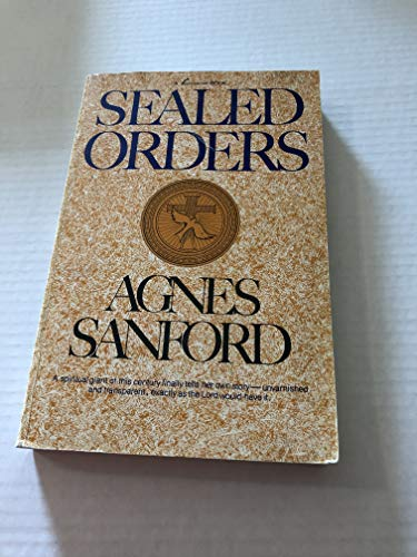 Sealed Orders (9780912106373) by Agnes Sanford
