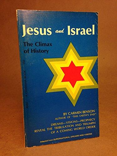 Jesus and Israel: Carmen Benson