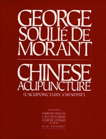 Chinese Acupuncture (Paradigm title): George Soulie De