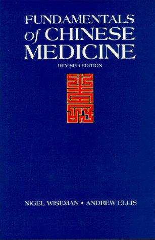 9780912111520: Fundamentals of Chinese Medicine
