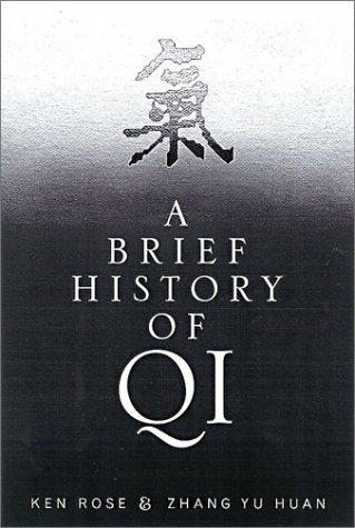 A Brief History of Qi: Yu Huan Zhang,