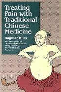 Treating Pain With Traditional Chinese Medicine: Dagmar Riley