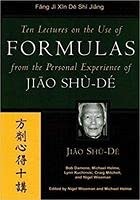 9780912111759: Ten Lectures On The Use Of Formulas From The Personal Experience Of Jiao Shu-De